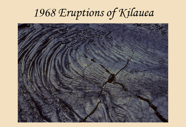 An account of the 1967-68 eruptions of Kilauea Volcano